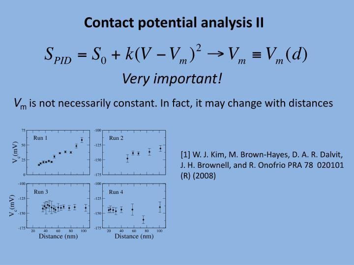 Contact potential analysis II