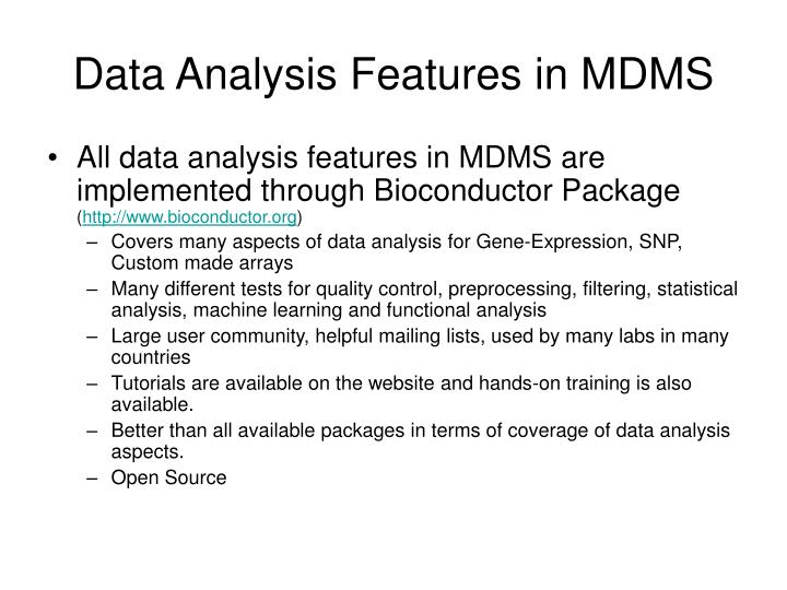 Data Analysis Features in MDMS