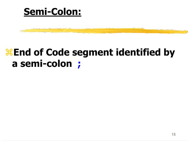 Semi-Colon: