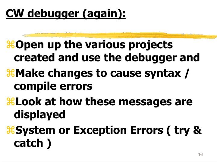 CW debugger (again):