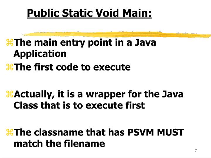 Public Static Void Main: