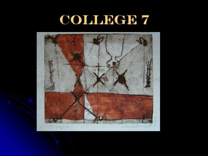 College 7
