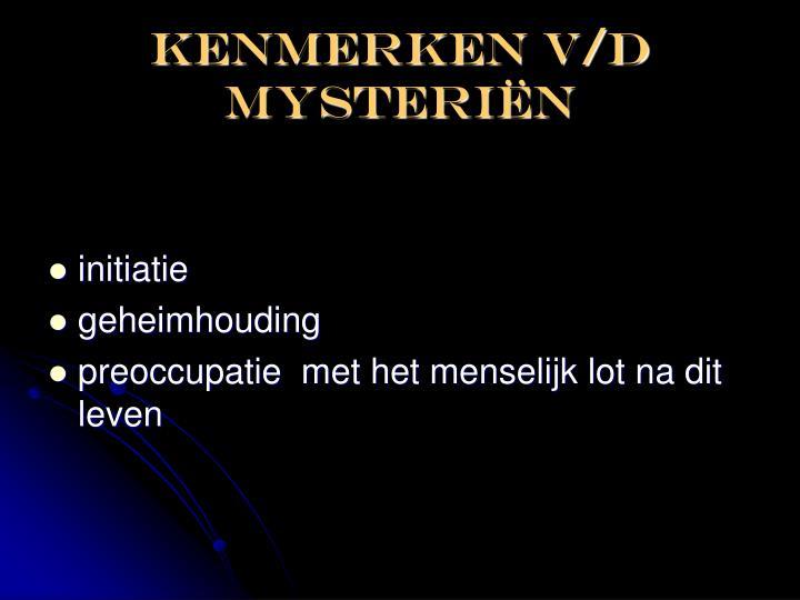 Kenmerken V/D mysteri