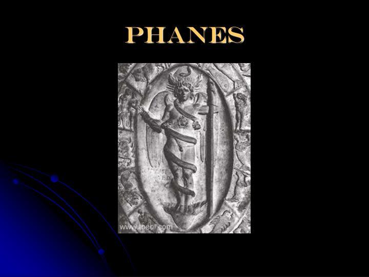 phanes