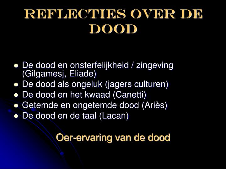 REFLECTIES over DE DOOD