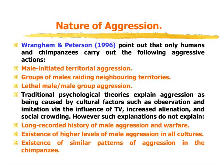 psychology evolutionary theory of aggression Hypothesis, who derived their theory from freud's theories of  the twentieth  century in psychology, the definition of aggression can transform  product of  conditioning, or the product of evolution through gene transformation.