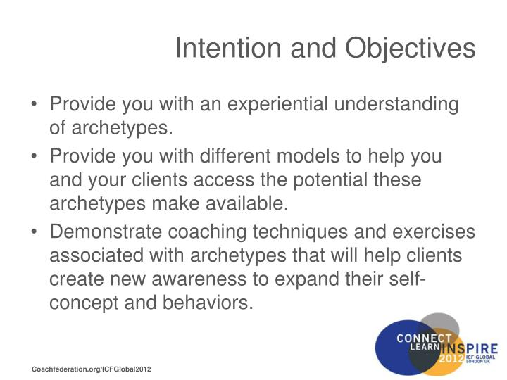 Intention and objectives