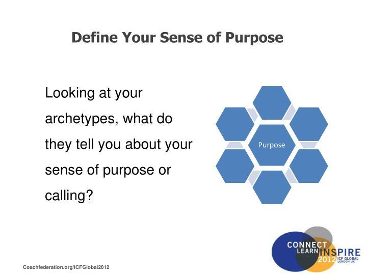 Define Your Sense of Purpose