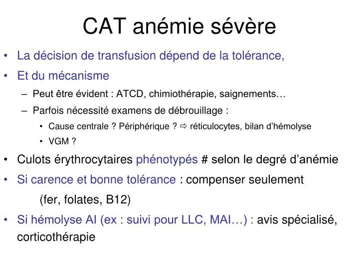 CAT anémie sévère