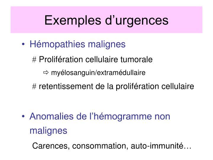 Exemples d'urgences