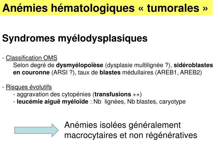 Anémies hématologiques «tumorales»