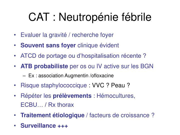 CAT : Neutropénie fébrile