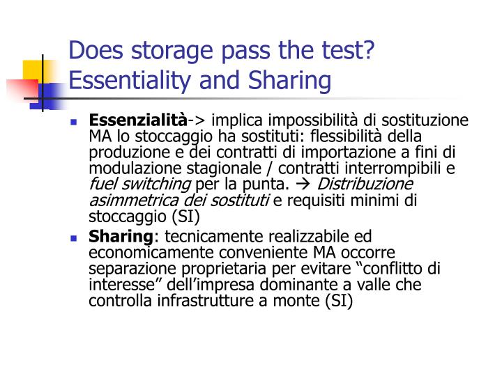 Does storage pass the test? Essentiality and Sharing