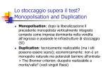 lo stoccaggio supera il test monopolisation and duplication