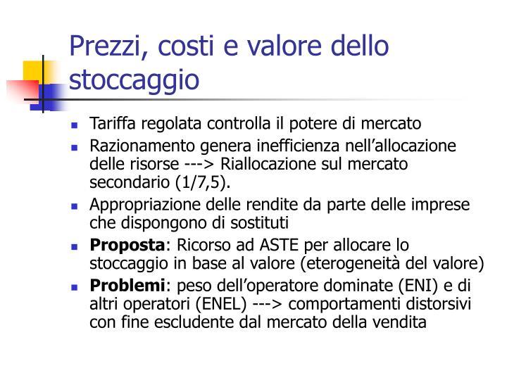 Prezzi, costi e valore dello stoccaggio