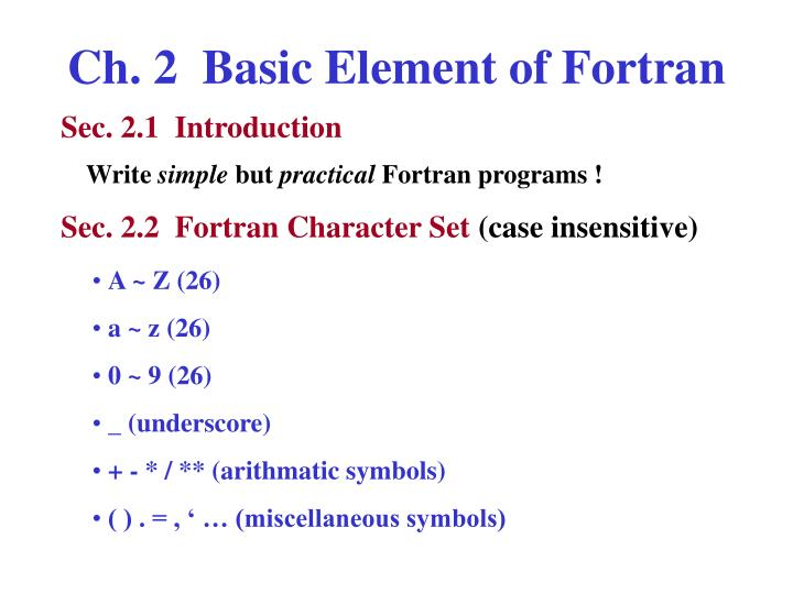 Ch. 2  Basic Element of Fortran