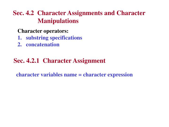 Sec. 4.2  Character Assignments and Character