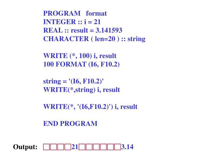 PROGRAM   format