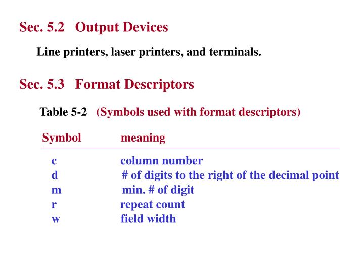 Sec. 5.2   Output Devices
