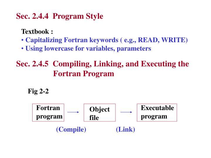 Sec. 2.4.4  Program Style