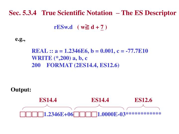 Sec. 5.3.4   True Scientific Notation  – The ES Descriptor