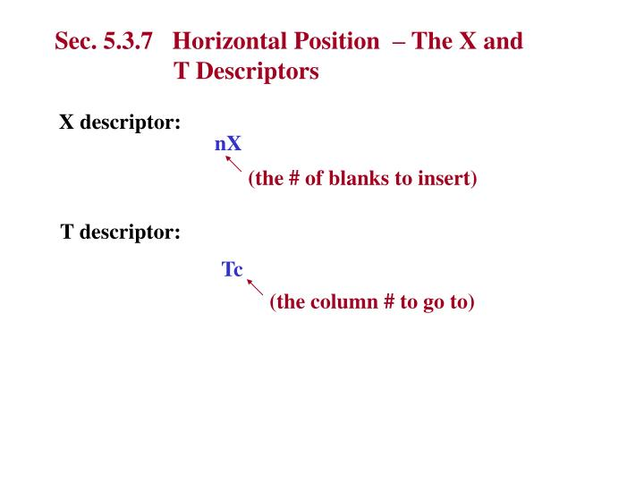 Sec. 5.3.7   Horizontal Position  – The X and