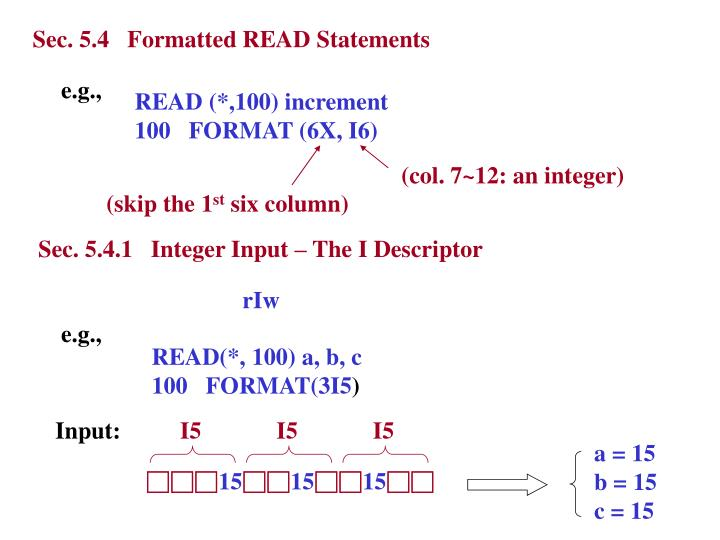 Sec. 5.4   Formatted READ Statements