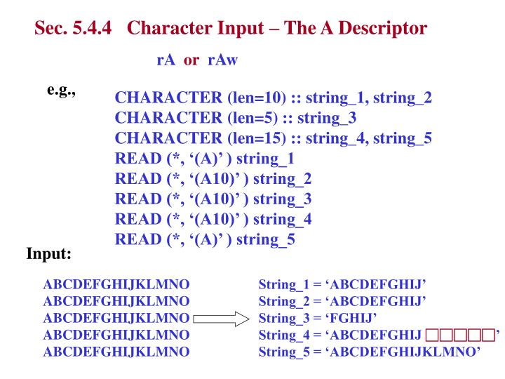 Sec. 5.4.4   Character Input – The A Descriptor