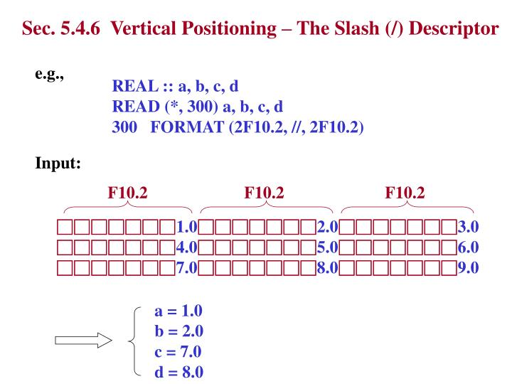 Sec. 5.4.6  Vertical Positioning – The Slash (/) Descriptor