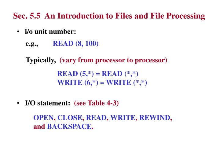 Sec. 5.5  An Introduction to Files and File Processing