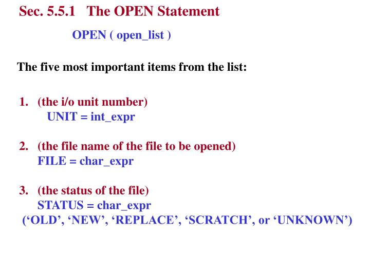 Sec. 5.5.1   The OPEN Statement