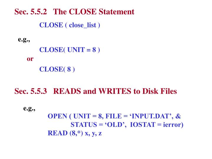 Sec. 5.5.2   The CLOSE Statement