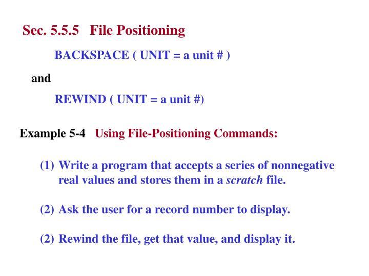 Sec. 5.5.5   File Positioning