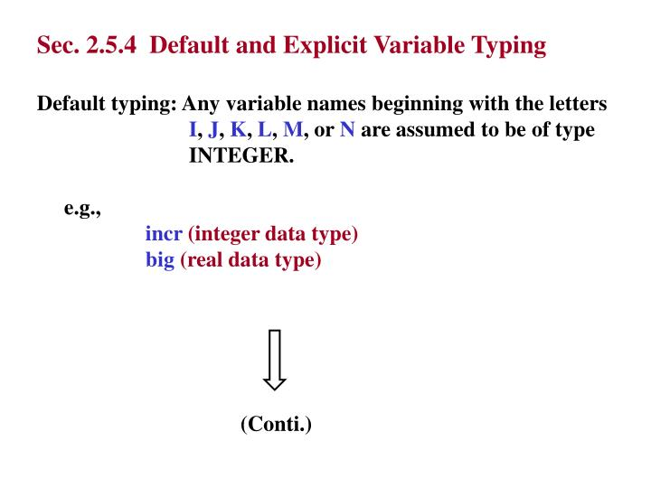 Sec. 2.5.4  Default and Explicit Variable Typing