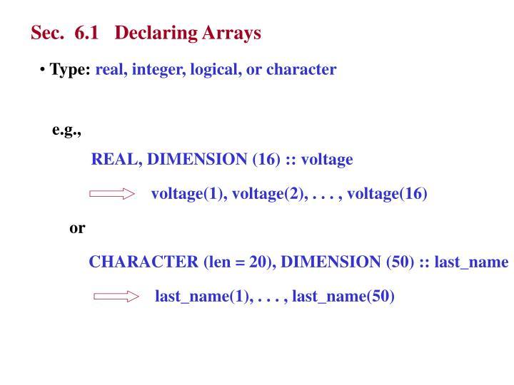 Sec.  6.1   Declaring Arrays