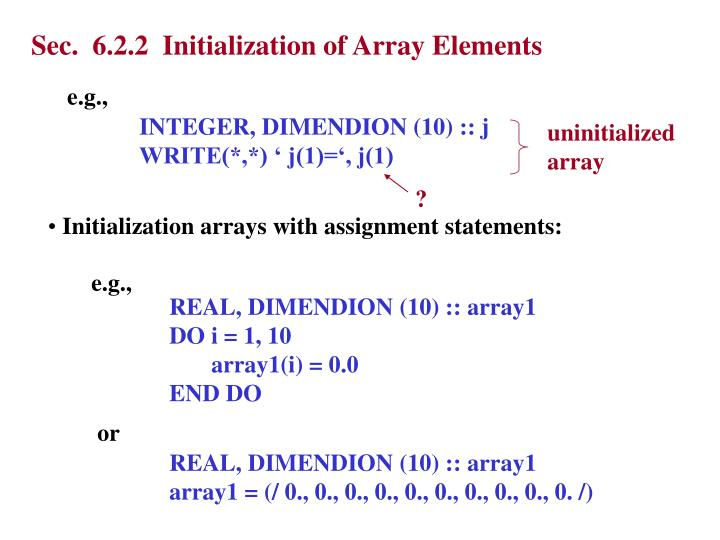 Sec.  6.2.2  Initialization of Array Elements