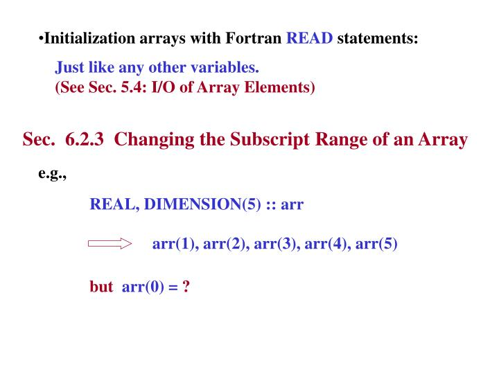 Initialization arrays with Fortran