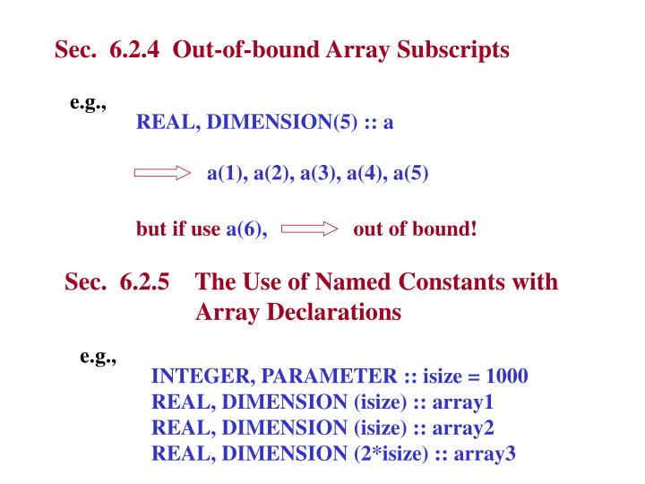 Sec.  6.2.4  Out-of-bound Array Subscripts