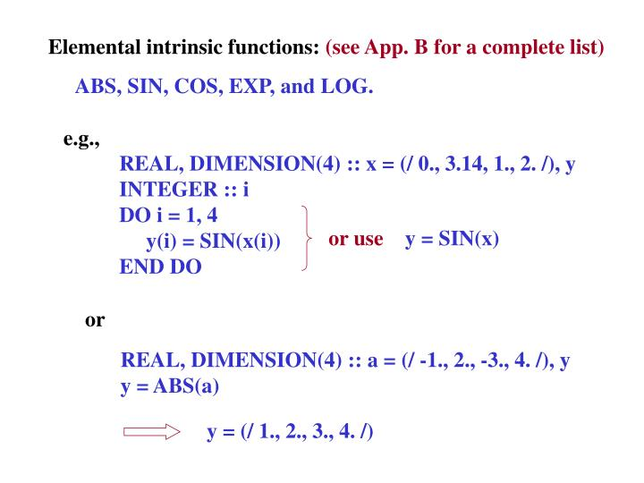 Elemental intrinsic functions: