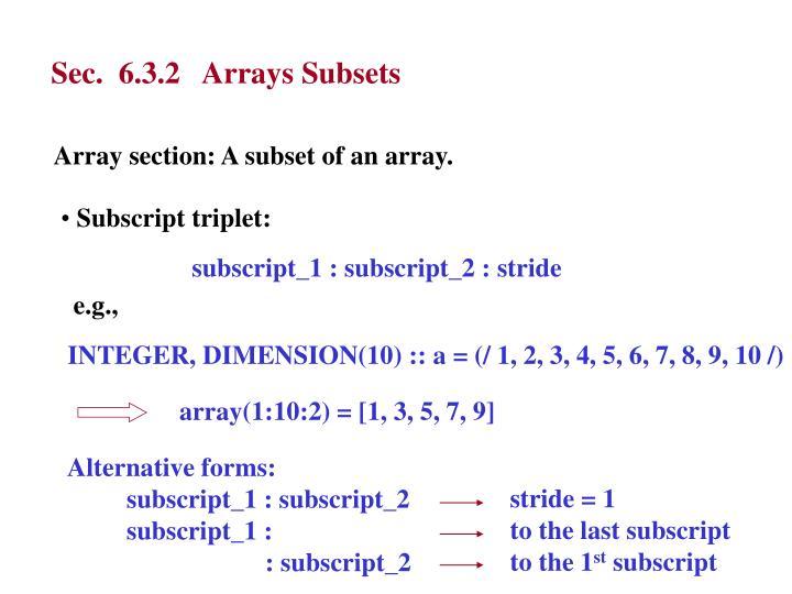 Sec.  6.3.2   Arrays Subsets