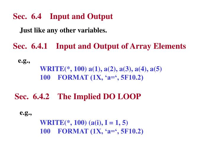 Sec.  6.4    Input and Output