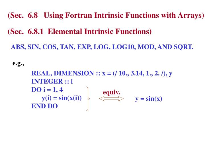 (Sec.  6.8   Using Fortran Intrinsic Functions with Arrays)