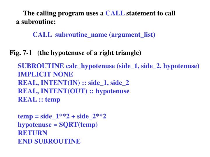 The calling program uses a