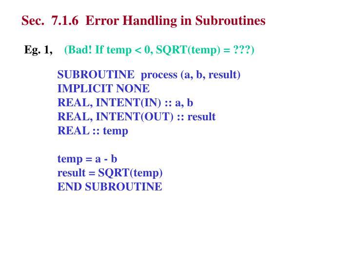 Sec.  7.1.6  Error Handling in Subroutines