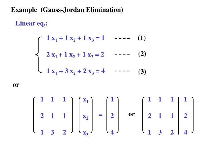 Example  (Gauss-Jordan Elimination)