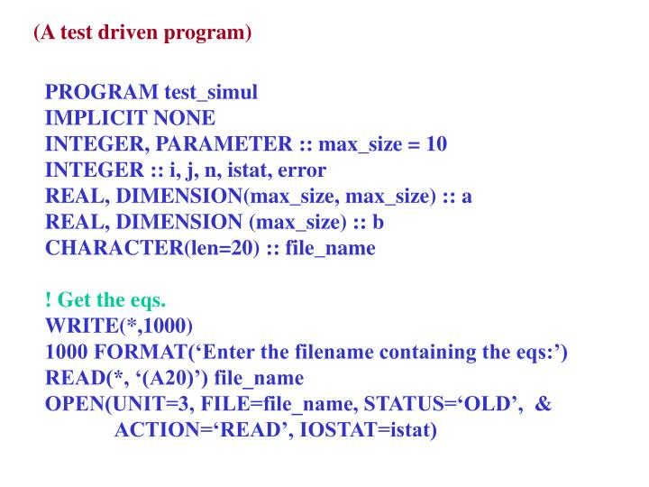 (A test driven program)