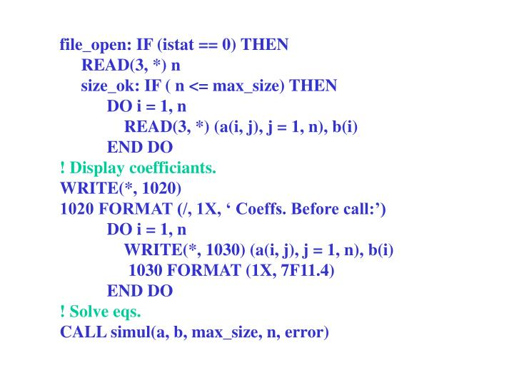 file_open: IF (istat == 0) THEN