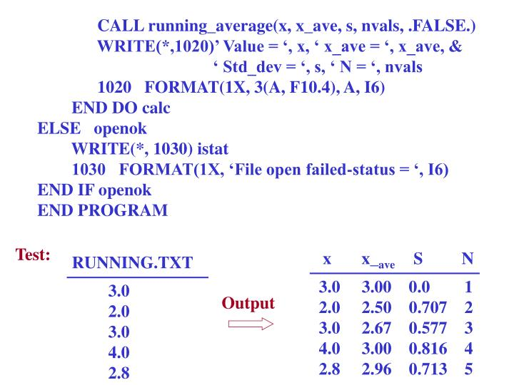 CALL running_average(x, x_ave, s, nvals, .FALSE.)
