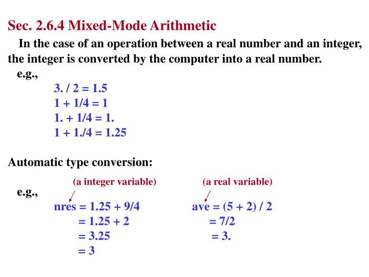 Sec. 2.6.4 Mixed-Mode Arithmetic