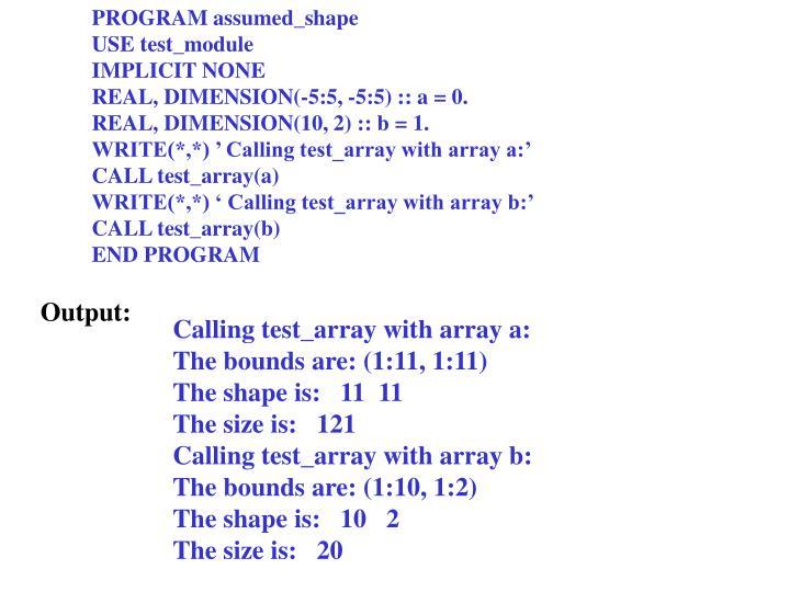 PROGRAM assumed_shape
